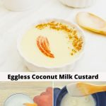 pin image of coconut milk custard in a white bowl on top and 2 bottom images showing the mixing ingredients and stirring custard in a pan.