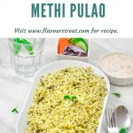 Pin Image of Methi Pulao in a white bowl on a marble background with blue text at top that says instant pot methi pulao.