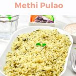 Pin Image of Methi Pulao in a white bowl on a marble background with pink text at top and bottom.