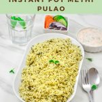 Pin Image of Methi Pulao in a white bowl on a marble background with text at top and bottom.