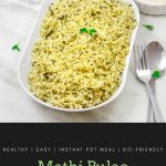 Pin Image of Methi Pulao in a white bowl on a marble background with text at bottom that says methi pulao.